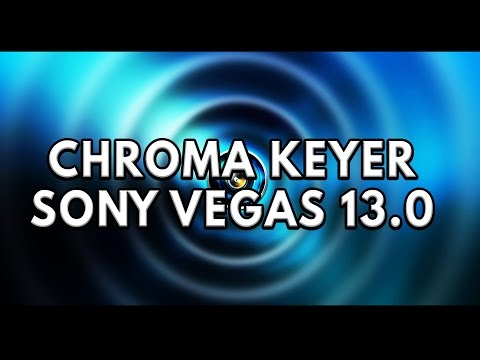 How to Use Chroma Keyer in Vegas Pro 13.0