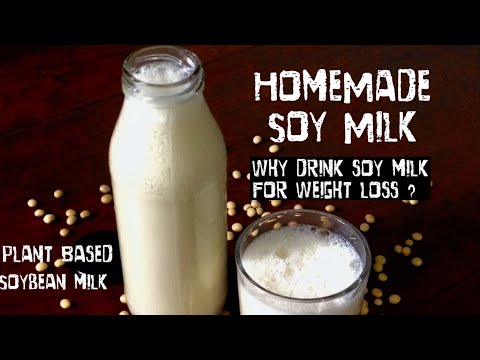 Soy milk Recipe | How to make Soya Milk at home | Healthy soya beans ka dudh benefits in Weight Loss