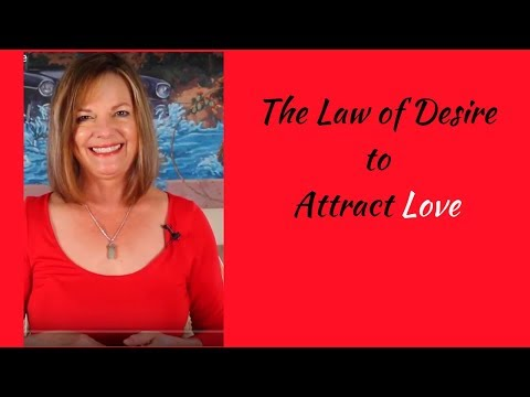 The Law of Desire to Attract Love