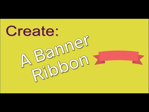 Create a Banner Ribbon using PowerPoint