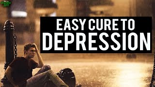 The Easy Cure To Depression