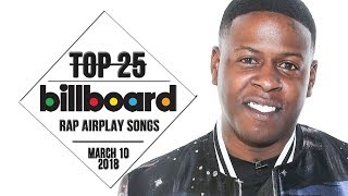 Top 25 • Billboard Rap Songs • March 10, 2018 | Airplay-Charts