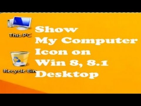 2 Easiest Ways to Show My Computer & Recycle Bin Icon on Windows 8, 8.1