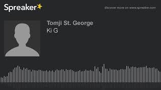 Ki G (made with Spreaker)