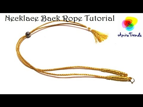 How to make Necklace Back Rope for silk thread jewel/ Quilling/ Clay Tutorial - Easy DIY Tutorial