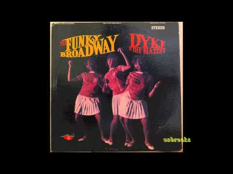 Dyke & the Blazers - Funky Bway pts 1 & 2