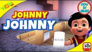 Johny Johny | Hindi Songs for Children | Vir | 3D Animation Videos for Kids | WowKidz