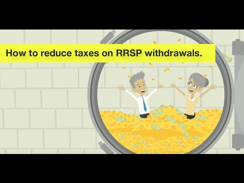 How to Reduce Taxes on RRSP Withdrawals