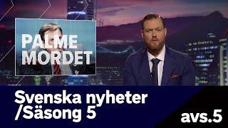 Svenska Nyheter Hela Inslaget Om Palmemordet