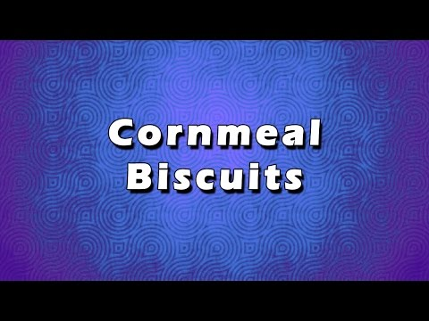 Cornmeal Biscuits | EASY RECIPES | EASY TO LEARN