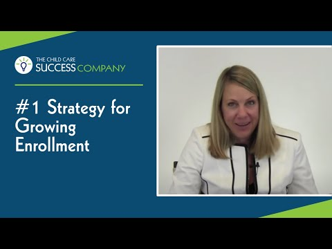 #1 Strategy for growing enrollment