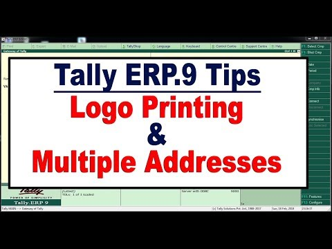 How to Set Company Logo and Multiple Addresses for Invoicing in Tally ERP 9