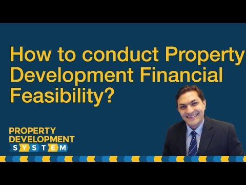 How to conduct Property Development Financial Feasibility Part 1 of 2