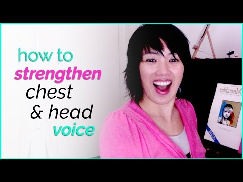 How to strengthen your chest & head voice