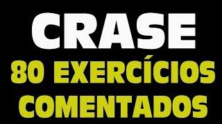 CRASE - 80 exercícios comentados e resolvidos