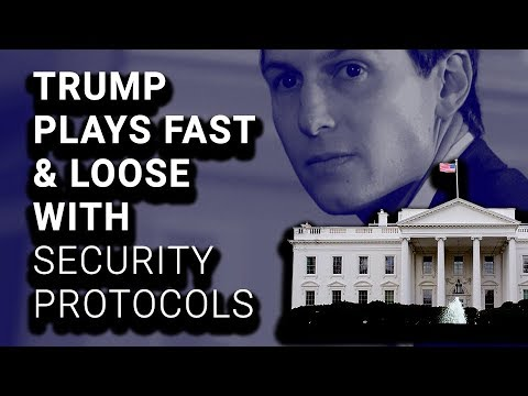 Kushner & DOZENS of Trump Staff Have NO Permanent Security Clearances