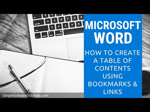 Tutorial: How to Create a Table of Contents Using Bookmarks & Links in Microsoft Word 2010