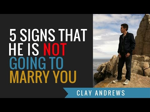 5 Signs He's Not Going to Marry You