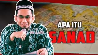 Penting, Apa Itu SANAD ? : Istilah Dalam Hadist | Ustadz Adi Hidayat Lc MA