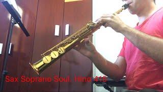 Sax Soprano Soul. Hino 415