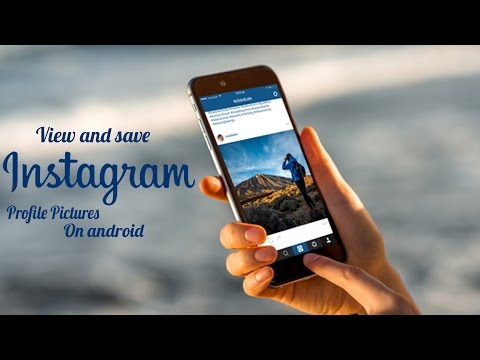 How to View and Save Instagram Profile Pictures on Android!