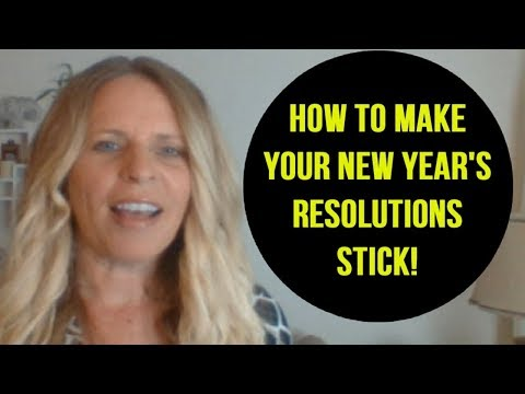 The KEY to Making Your 2018 NEW YEAR'S Resolutions Work For You! (Law of Attraction for 2018)