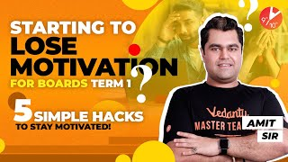 How to Study When You've Lost Motivation for Term 1? 😔 (5 SIMPLE HACKS to Stay Motivated) 🔥Vedantu