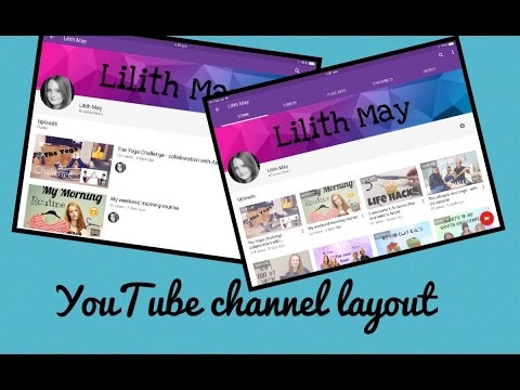 How to customise the layout of your YouTube channel on an IPad
