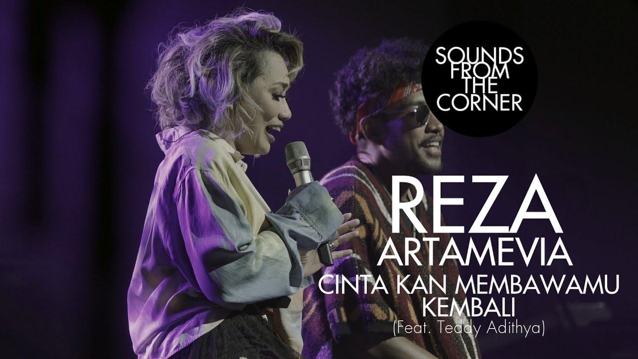 Download Reza Artamevia - Cinta Kan Membawamu Kembali (Feat. Teddy Adithya) | Sounds From The Corner Live #30 MP3 Gratis