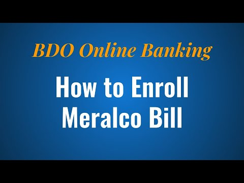How to Enroll Meralco Bill in BDO Online Banking
