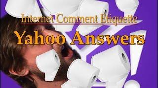 """Internet Comment Etiquette: """"Yahoo Answers"""""""