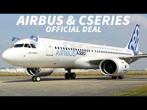 AIRBUS to Close CSERIES Deal on JULY 1st