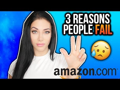 3 Reasons People Fail With Amazon FBA 😓