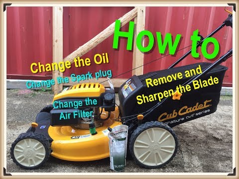 Cub Cadet Mower Maintenance; Change oil, spark plug, air-filter and sharpen blade