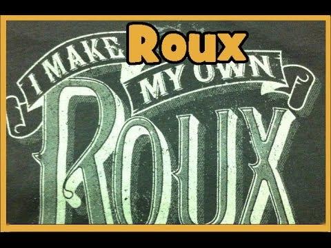 Roux - The Easy Cajun Way!