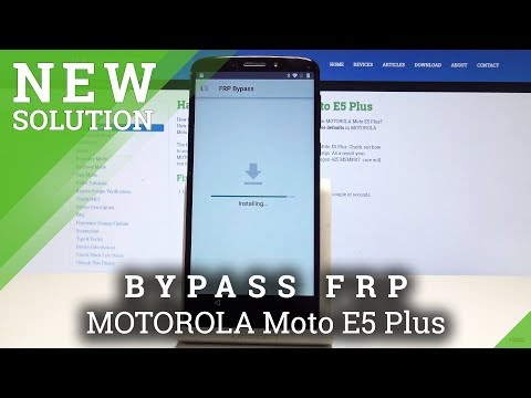 How to Bypass Google Verification in MOTOROLA Moto E5 Plus - Unlock FRP / Skip Google Protection