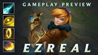 Ezreal Gameplay Preview | League of Legends