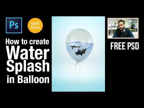 Photoshop Tutorial | Photo Manipulation | Water Splash in balloon by samkhancreative