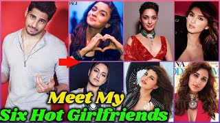 10 Girlfriends of Siddharth Malhotra