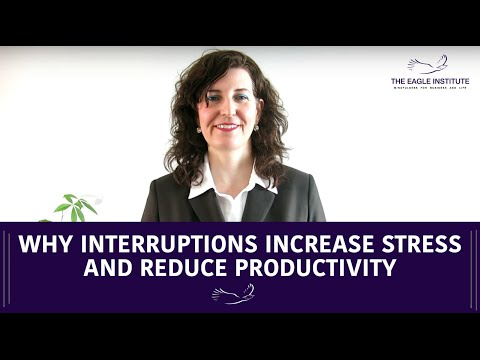 Why Interruptions Increase Stress and Reduce Productivity