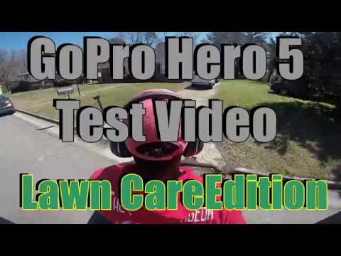 GoPro Hero 5 Lawn Care Test Footage!