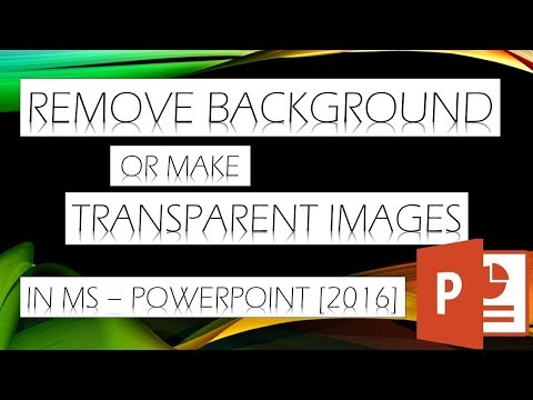 REMOVE BACKGROUND OF IMAGES IN MS - POWERPOINT 2016 || MAKE ANY IMAGE TRANSPARENT