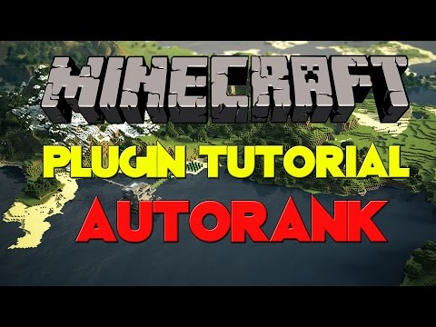 Minecraft Plugin Tutorial | AutoRank | 1.7.9