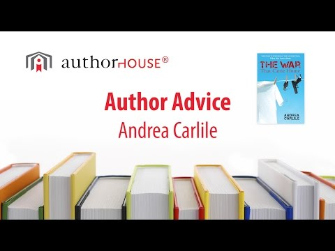 Author Andrea Carlile Gives Advice about Self-Publishing with AuthorHouse