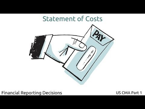 Statement of Costs | Financial Reporting Decisions| US CMA Part 1| US CMA course | US CMA Exam