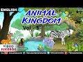 Download Animal Kingdom - VOL 3 | Rhymes on Animal Kingdom | Video Jukebox | Animated Rhymes For Kids 2018 MP3,3GP,MP4