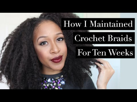 How I Maintained Crochet Braids for 10 Weeks