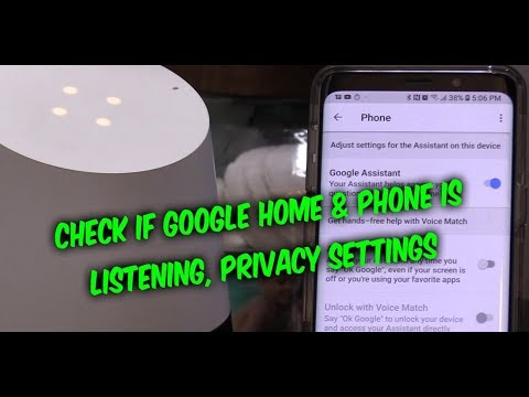 How to check if Google Home Speaker / Android phone is listening, privacy settings