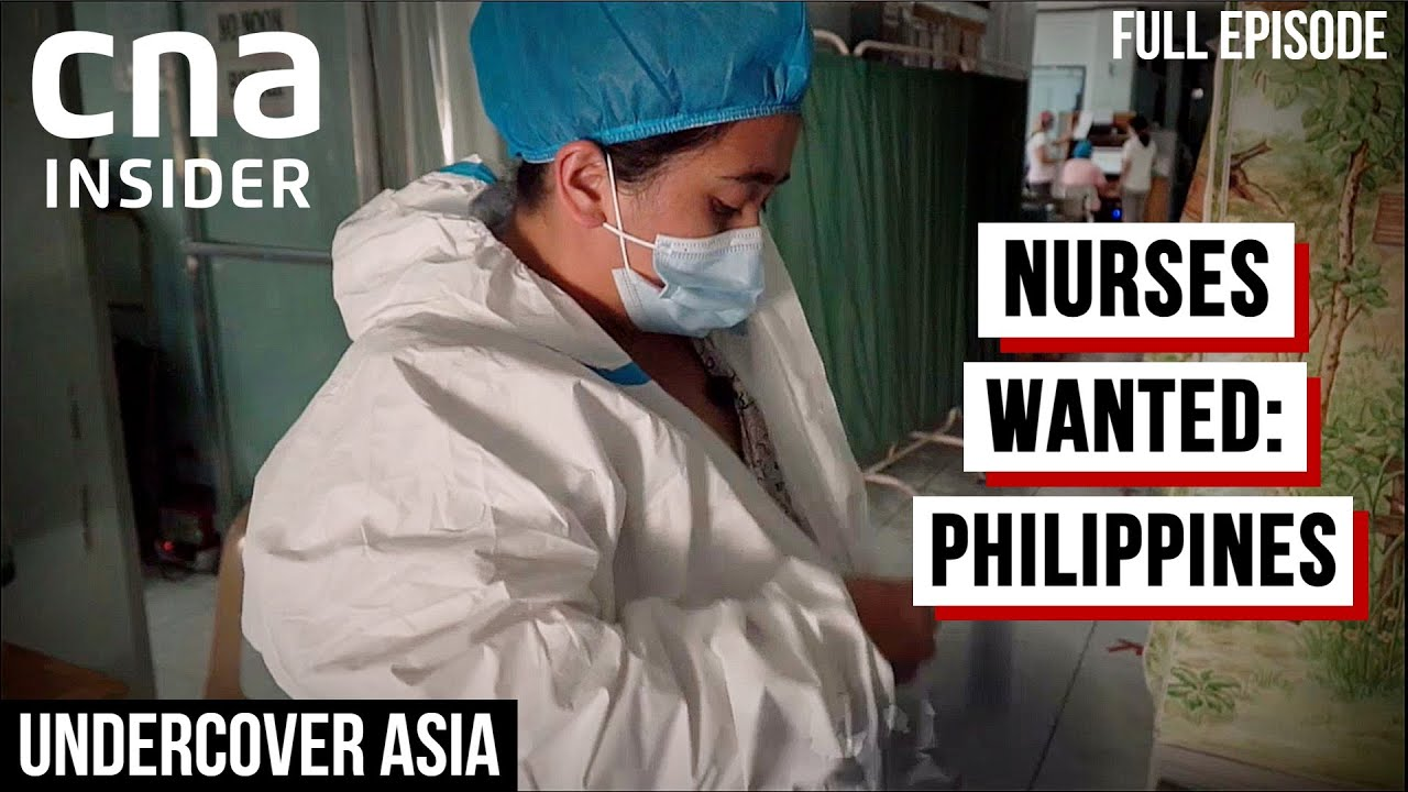 Why Does Philippines, Top Exporter Of Nurses Face A Shortage At Home? | Undercover Asia