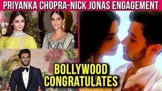 Bollywood Stars Congratulate Priyanka Chopra Nick Jonas For Their Engagement